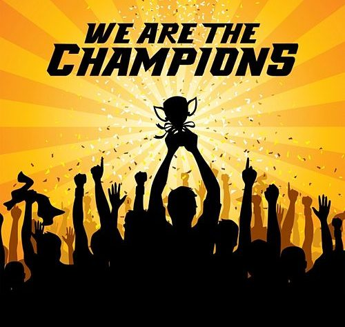 """We are the Champions"""